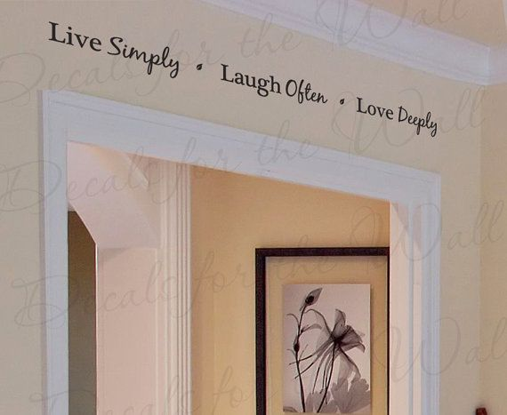 Live simply laugh often love deeply family home love for Live simply wall art