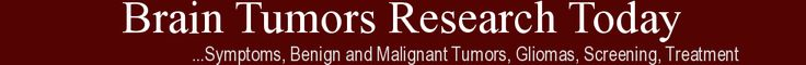 Brain Tumors Research Today is a free monthly online journal that collates and summarizes the latest research about Brain Tumors, including details on symptoms, benign and malignant tumors, gliomas, screening, treatment.