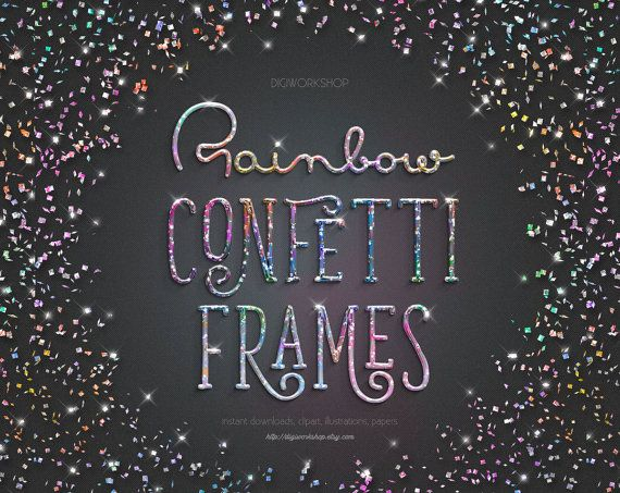 #Rainbow #Confetti #Frames - instant download clipart, digital overlays, birthday, party, baby shower, wedding, holiday color confetti, borders  Confetti frames collection wil... #etsy #digiworkshop #scrapbooking #illustration #creative #clipart #printables #cardmaking #digital #overlay #borders #holiday #foil #glitter #party #overlays