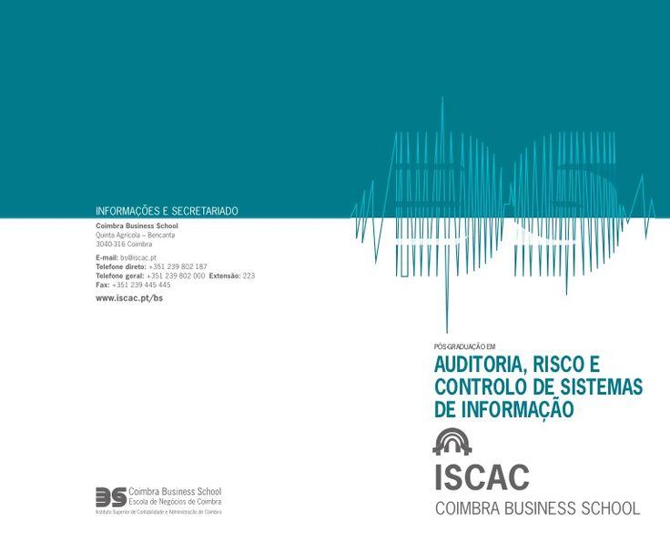 2ª edição da pós-graduação em Auditoria, Risco e controlo de sistemas de informação - ISCAC by Filipe Pontes via slideshare