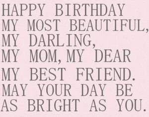 35 Happy Birthday Mom Quotes | Birthday Wishes for Mom - Part 7