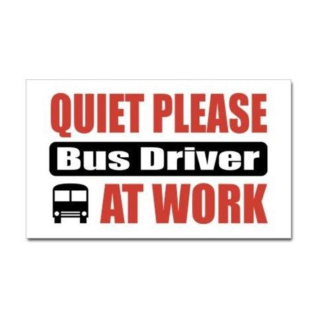 Bus Driver Work Rectangle Decal On CafePress.com