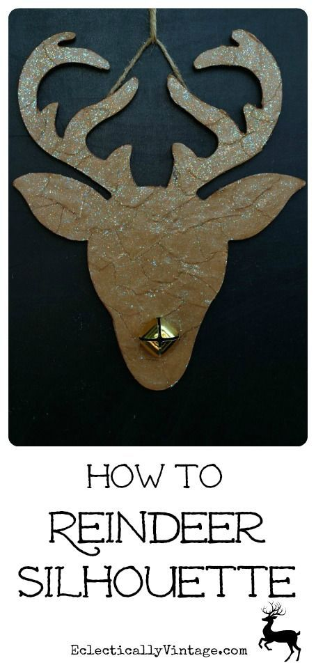How to Make a Reindeer Silhouette - and the perfect product to glue and glitter!  eclecticallyvinta...
