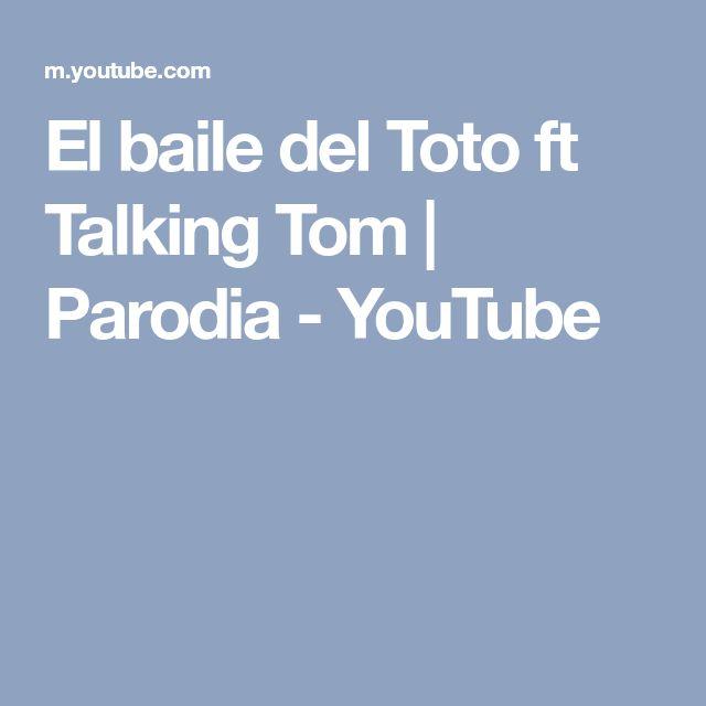 El baile del Toto ft Talking Tom   Parodia - YouTube