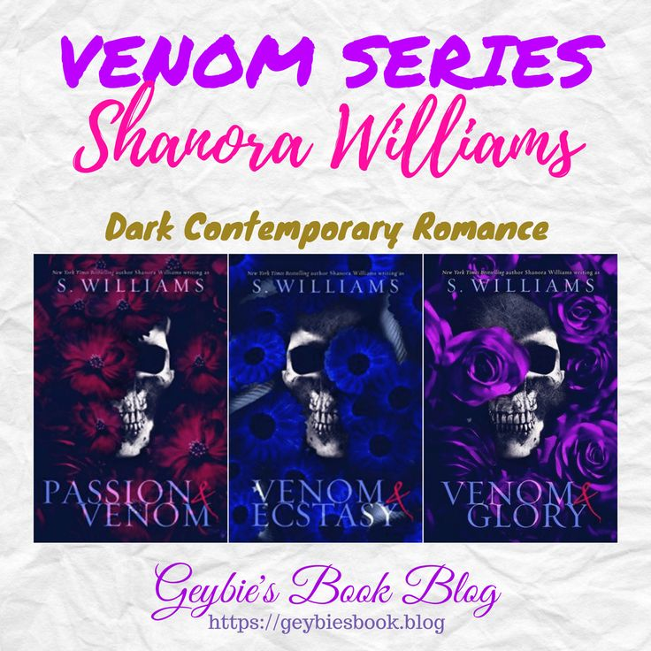 Venom Series by Shanora Williams