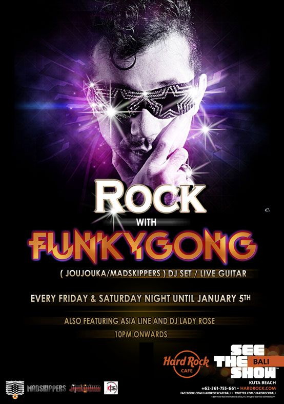 Rock with Funky Gong Dec 2012 every weekend at Hardrock Cafe Bali Dec14 onwards - Jan 5th