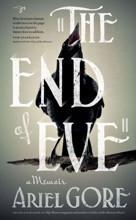 the end of eve by ariel gore.