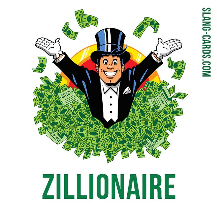 """Hi there! Our #slang word of the day is """"Zillionaire"""", which means """"an extremely rich person"""". #englishslang #english #learnenglish"""