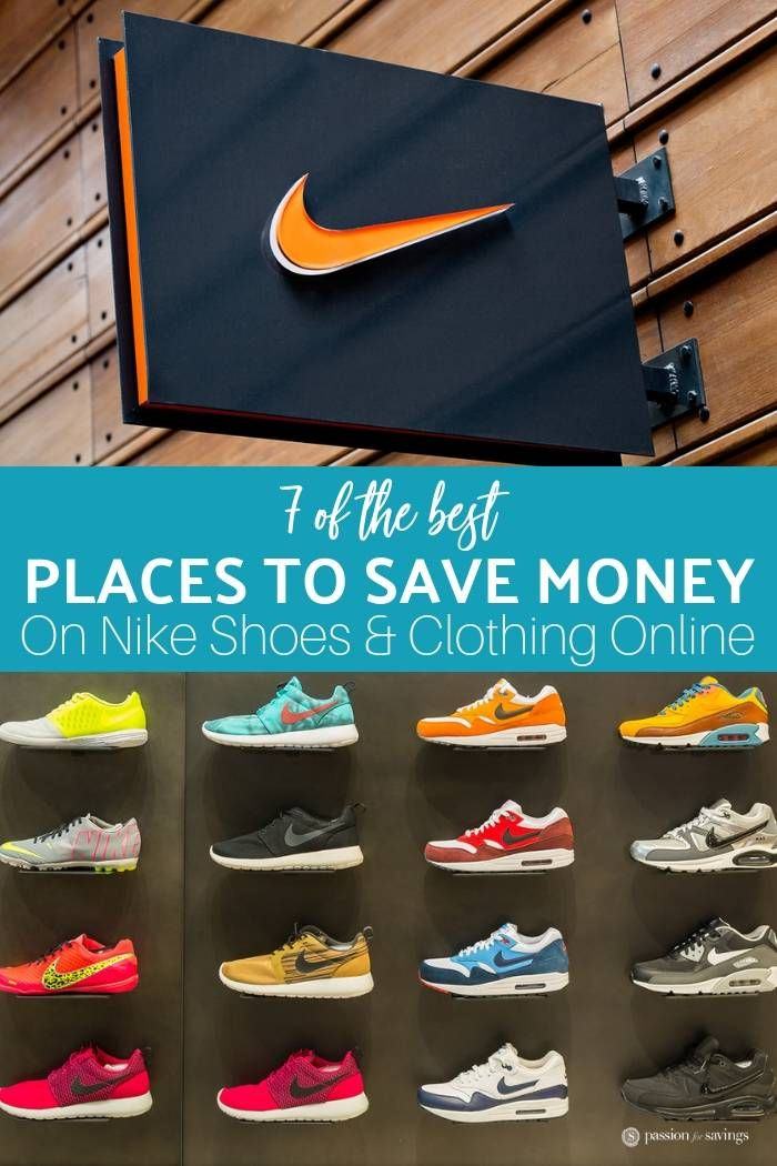 798cdaa2829c3 Here you will find 7 of the best places to save money on Nike shoes and  clothing online! Score those deeply discounted items all year round.