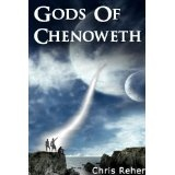 Gods of Chenoweth (Kindle Edition)By Chris Reher