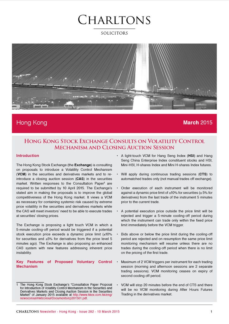 Hong Kong Law Newsletter - 10 March 2015 - Hong Kong Stock Exchange Consults on Volatility Control Mechanism and Closing Auction Session