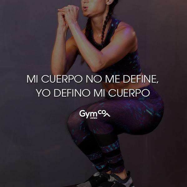¡Mi cuerpo no me define, yo defino mi cuerpo! #gymco #gymcosportwear #gym #healthy #tips #frases #frasesdemotivacion #frasespositivas #frasesdeejercicio