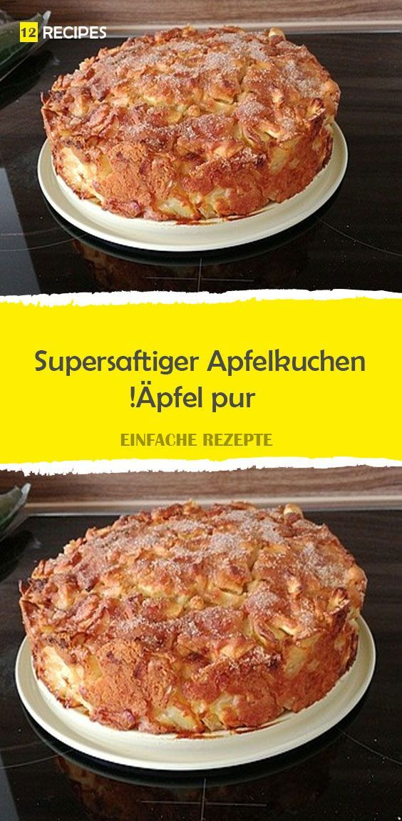 Super Juicy Apple Pie – Pure Apples! – 12Re …
