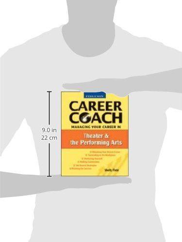 Managing Your Career in Theater & Performing Arts (Ferguson Career Coach (Paperback))