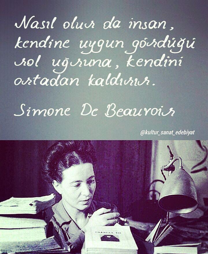 Nasıl olur da insan, kendine uygun bir rol uğruna, kendini ortadan kaldırır?   – Simone de Beauvoir  (Kaynak: Instagram - kultur_sanat_edebiyat)  #sözler #anlamlısözler #güzelsözler #manalısözler #özlüsözler #alıntı #alıntılar #alıntıdır #alıntısözler #şiir #edebiyat