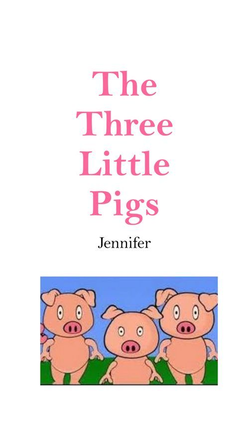 FlipSnack | The Three Little Pigs  by Jennifer Jensen