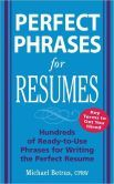 Perfect Phrases for Resumes: Hundreds of Ready-to-Use Phrases to Write the Perfect Resume