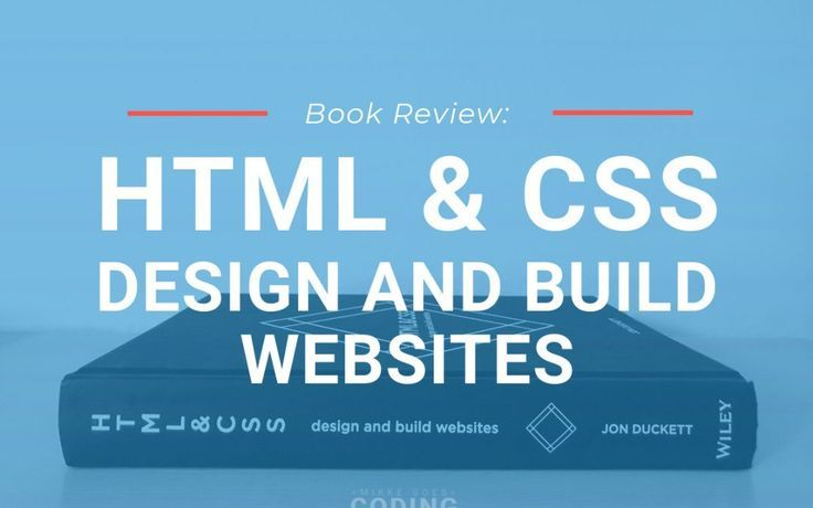 Html And Css Design And Build Websites Review Mikke Goes Coding Learn Web Design Online Web Design Web Design Quotes