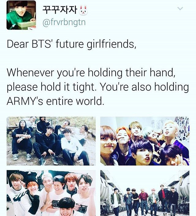 Please love them and take care of them, they mean everything to us (if you don't treat them correctly ARMYs will come and get you)
