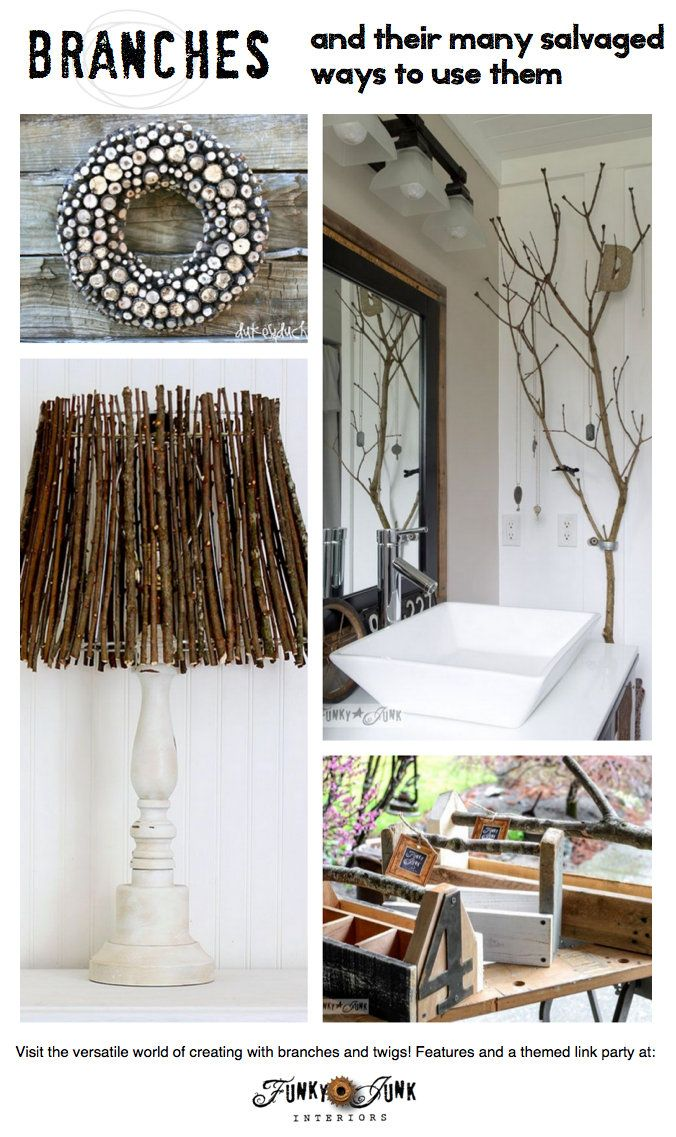 Branches and twigs and their many salvaged ways to use them via FunkyJunkInterior...