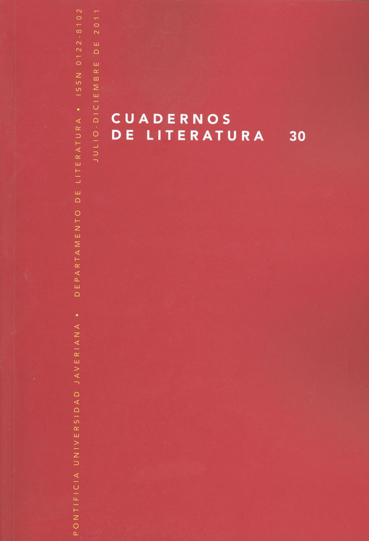 Cuadernos de Literatura 30 (2011) http://revistas.javeriana.edu.co/index.php/cualit/issue/view/402