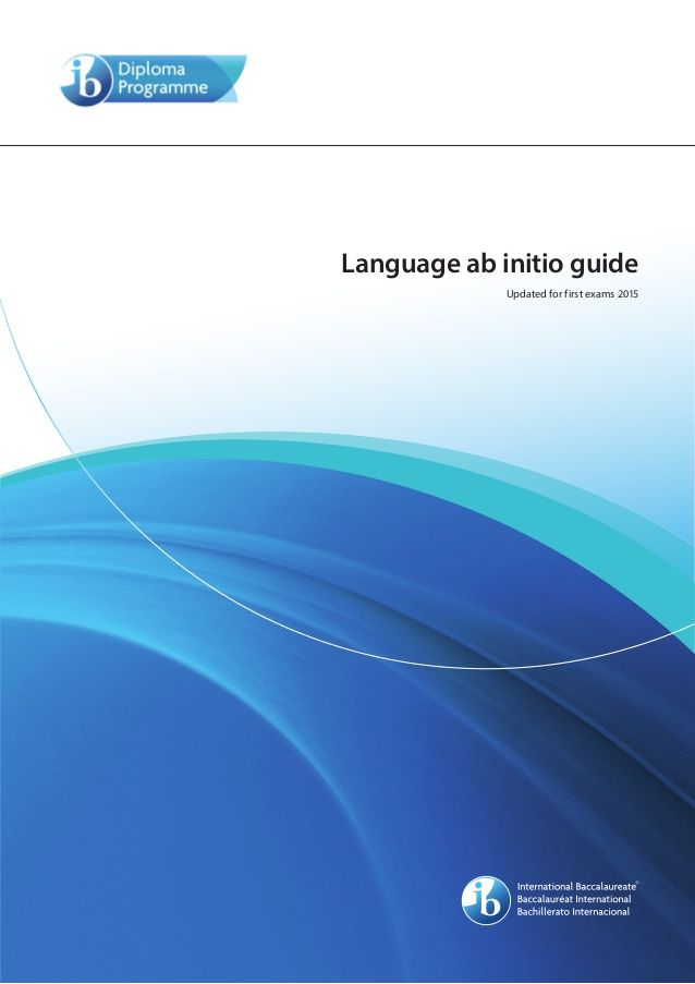 Language ab initio guide (updated for first exams 2015)