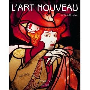 L'Art nouveau   Jean-Michel Leniaud, Marie-Amélie Tharaud