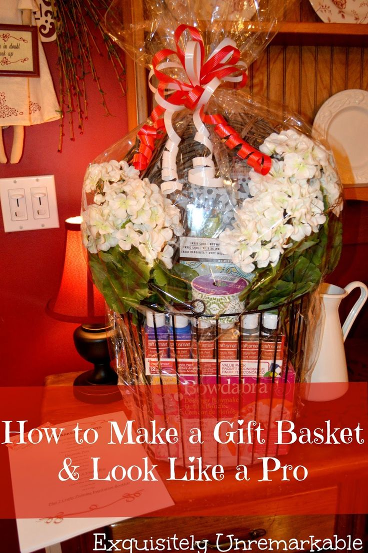 How To Make A Gift Basket & Look Like A Pro.  #DIY #gift #basket http://www.exquisitelyunremarkable.com/2014/05/how-to-make-gift-basket-look-like-pro.html ❤️