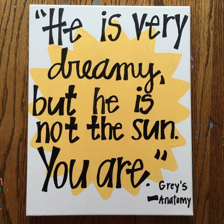 He Is Not The Sun Grey's Anatomy Canvas by MGcanvases on Etsy https://www.etsy.com/listing/262152345/he-is-not-the-sun-greys-anatomy-canvas