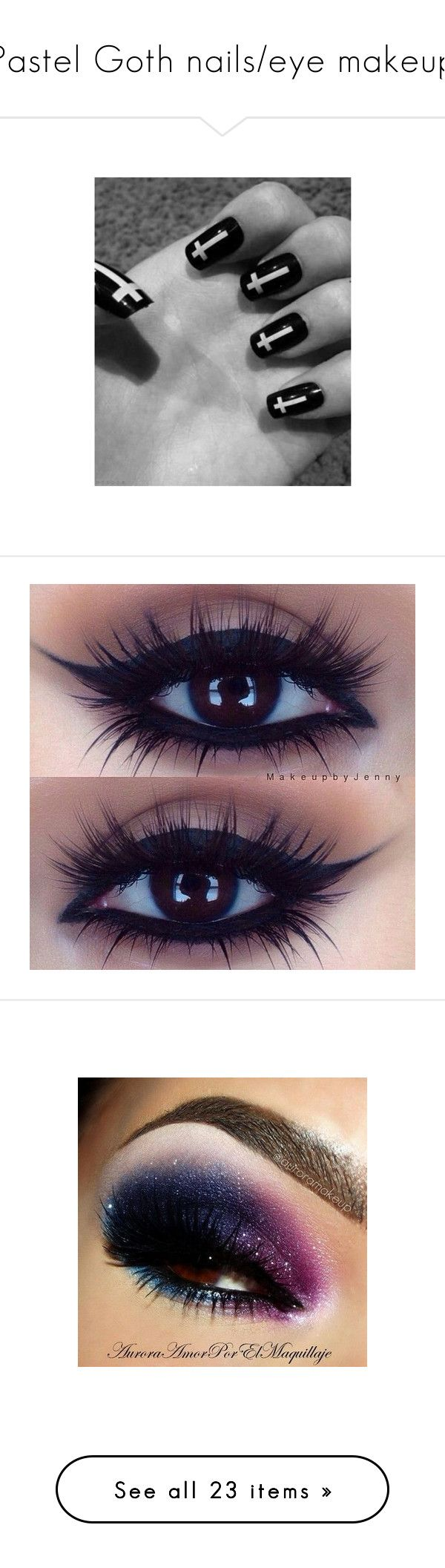 """""""Pastel Goth nails/eye makeup"""" by dark-doll-illusions ❤ liked on Polyvore featuring beauty products, makeup, eye makeup, eyes, beauty, maquiagem, fillers, gloss makeup, glossy eye makeup and nail care"""