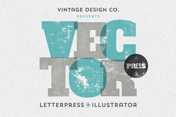 VectorPress: Illustrator Letterpress by Ian Barnard on @creativemarket