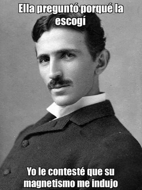Nicolás Tesla Humor.