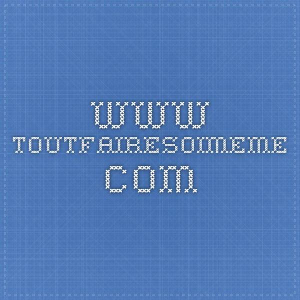 www.toutfairesoimeme.com