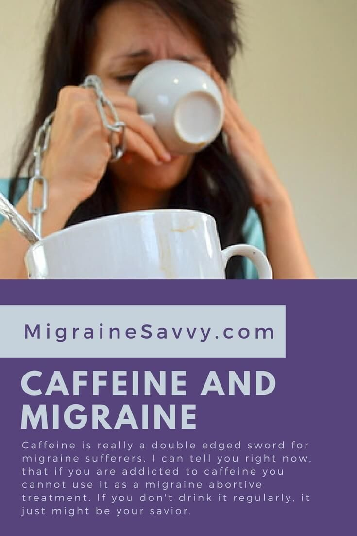 caffeine and migraine: a gift or a curse?   migraines and ldn