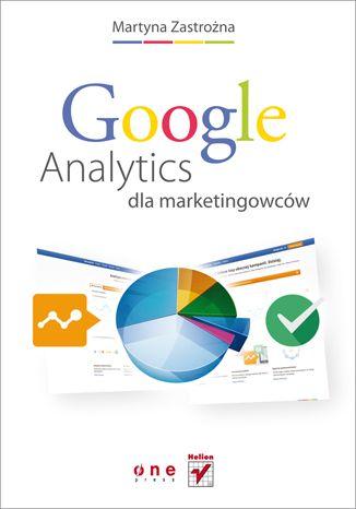 """""""Google Analytics dla marketingowców""""   #helion #onepress #ksiazka #googleanalytics #google #marketing"""