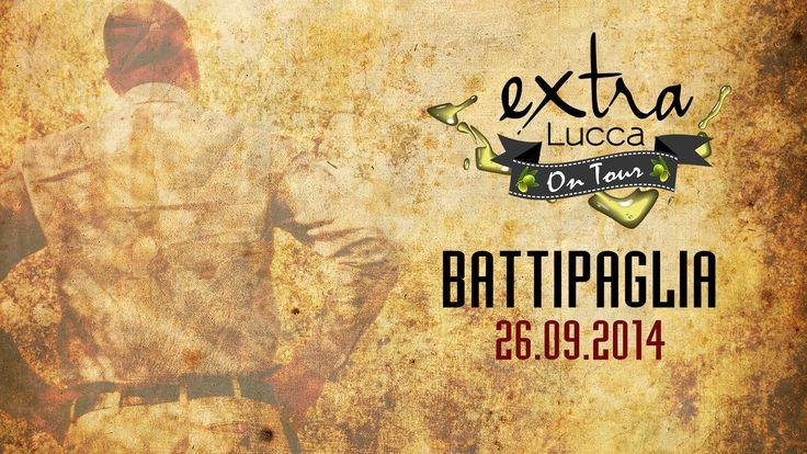 EXTRA LUCCA • On Tour • BATTIPAGLIA • 26-09-2014 #extralucca15 #olioevo #extraluccaontour