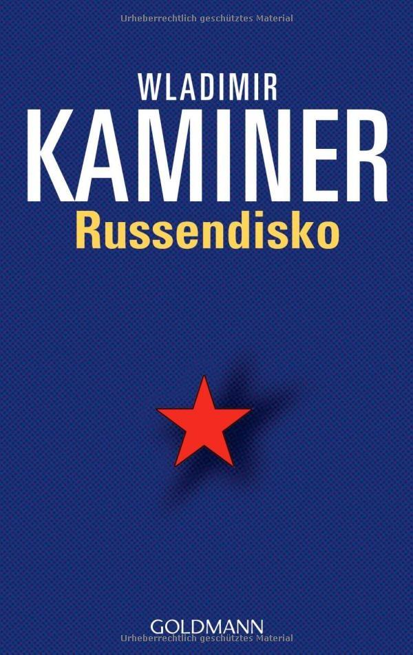 Russendisko Wladimir Kaminer Holiday Read