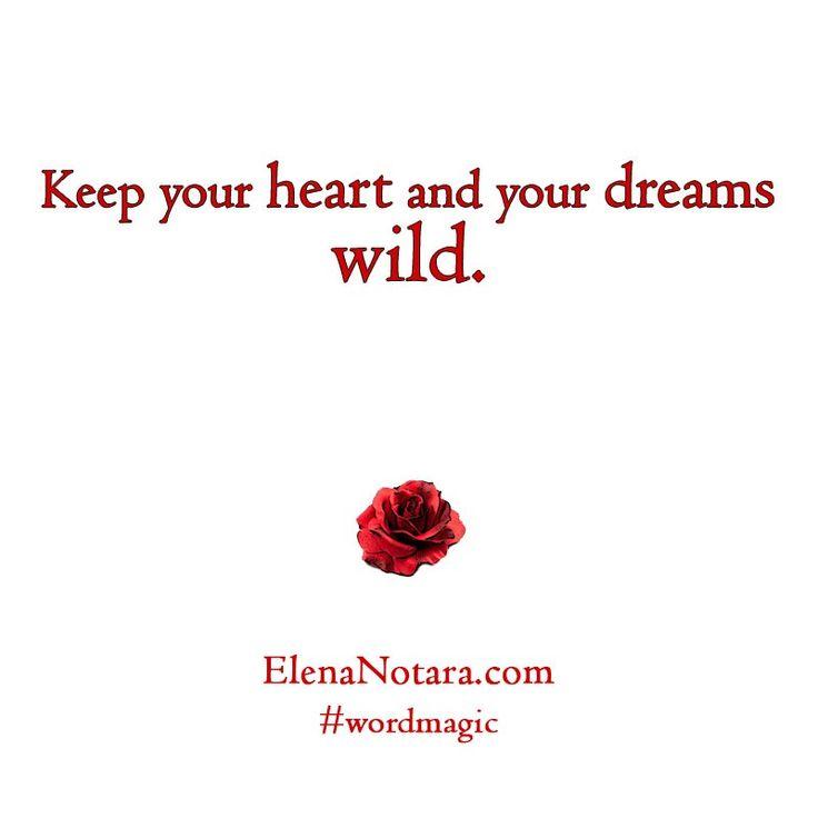 Stay Wild - Inspirational Quotes, Life, #WordMagic, Elena Notara, Mystical Poetry, Empowerment, Wild Heart