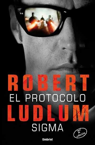 El protocolo Sigma // Robert Ludlum // UMBRIEL THRILLER