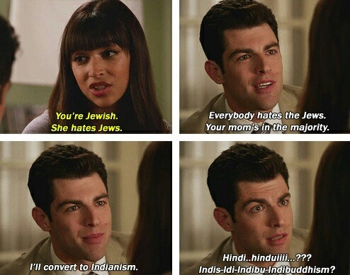 New Girl: Schmidt converting to indidknsnjs ism ... Lol