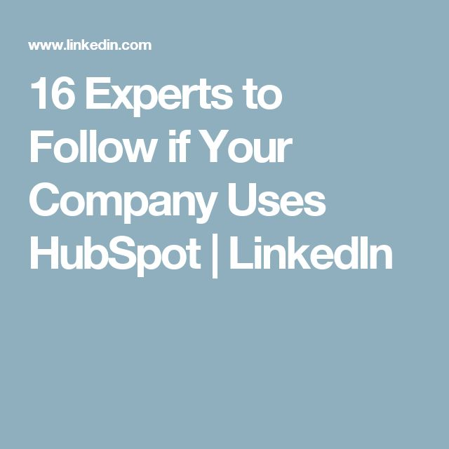 16 Experts to Follow if Your Company Uses HubSpot | LinkedIn