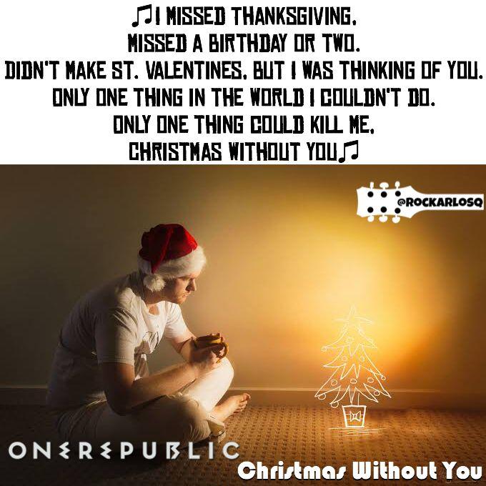 Onerepublic Christmaswithoutyou Lyrics Lyricstoliveby Lyricsoftheday Relatablelyrics Love Qotd Favoriteson Lyrics To Live By Song Quotes Lyric Quotes