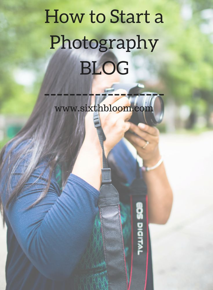Photography Tips | How to a photography start blog, 4 steps to a blog