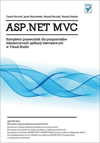"""""""ASP.NET MVC. Kompletny przewodnik dla programistów interaktywnych aplikacji internetowych w Visual Studio""""  #ksiazka #helion #programowanie #aplikacje #asp.net #mvc"""