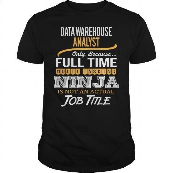 Awesome Tee For Data Warehouse Analyst #Tshirt #style. ORDER HERE => https://www.sunfrog.com/LifeStyle/Awesome-Tee-For-Data-Warehouse-Analyst-Black-Guys.html?60505