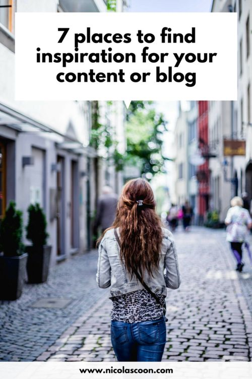 7 places to find inspiration for your blog or social media channels. Inspiration is everywhere if you know where to look. #socialmedia #blogging #socialmediatips #bloggingtips #contentmarketing #marketing