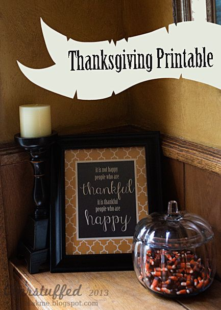 """Free Thanksgiving Printable: """"It is not happy people who are thankful, it is thankful people who are happy."""""""