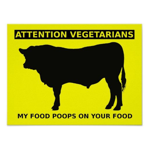 Really Offensive Quotes | Attention Vegetarians Funny Meat Lovers Poster Sig from Zazzle.com