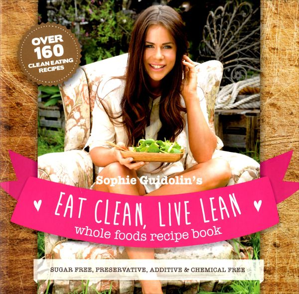 This recipe comes from Sophie Guidolin via her book 'Eat Clean, Live Lean'. As the cover says, there are over 160 clean eating recipes. And they are all sugar, chemical and additive fre…