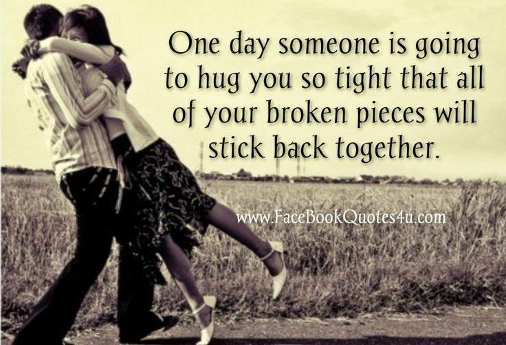He Hugs Me Back Together :)